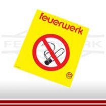Rauchverbotschild - Hinweisschild für den Feuerwerk Lagerort